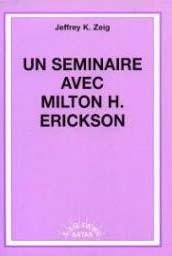 Un seminaire avec milton h erickson